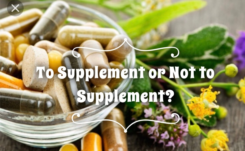 To Supplement or Not toSupplement?